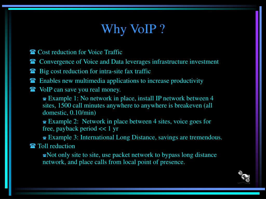 Why VoIP ?