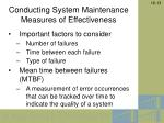 conducting system maintenance measures of effectiveness