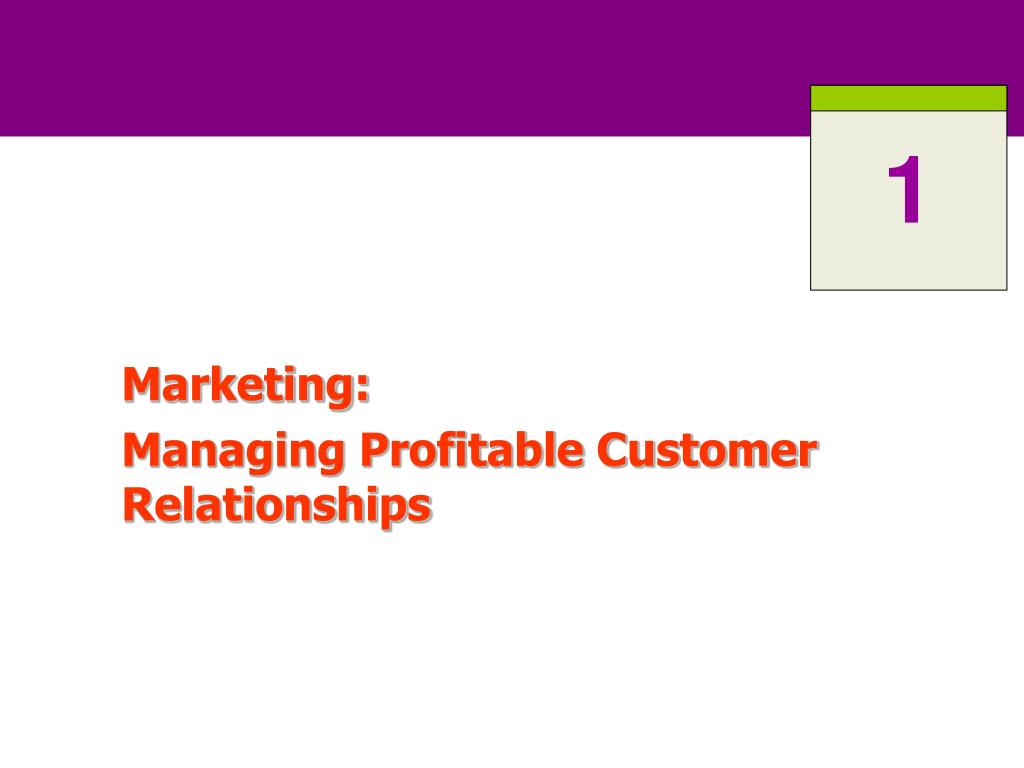 marketing managing profitable customer relationships l.