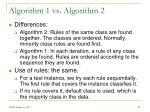 algorithm 1 vs algorithm 2