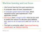 machine learning and our focus