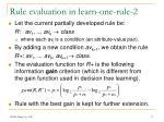 rule evaluation in learn one rule 2