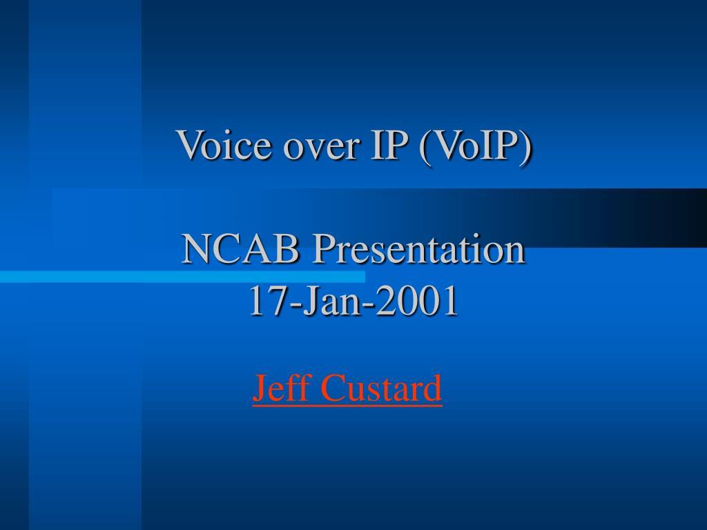 voice over ip voip ncab presentation 17 jan 2001 l.