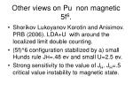 other views on pu non magnetic 5f 6