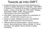 towards ab initio dmft