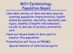 mch epidemiology population based