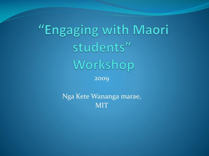 engaging with maori students workshop n.