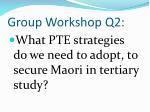 group workshop q2