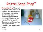 rotte stop prop10
