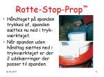 rotte stop prop11