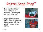 rotte stop prop14