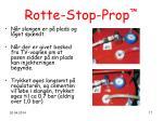 rotte stop prop17