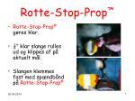 rotte stop prop7