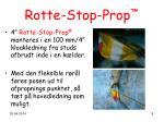 rotte stop prop8
