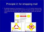 principle 2 for shopping mall
