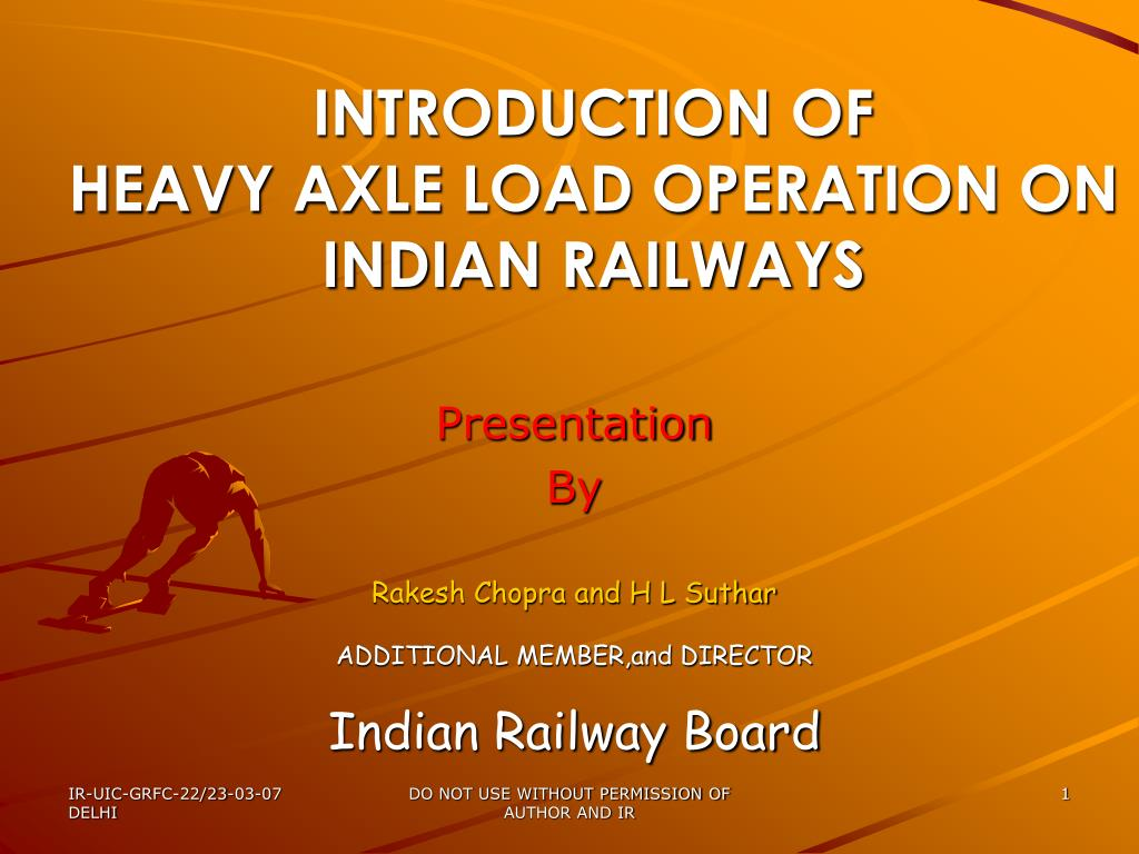 introduction of heavy axle load operation on indian railways l.
