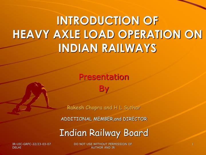 introduction of heavy axle load operation on indian railways n.