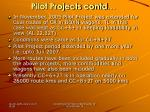 pilot projects contd