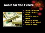 goals for the future