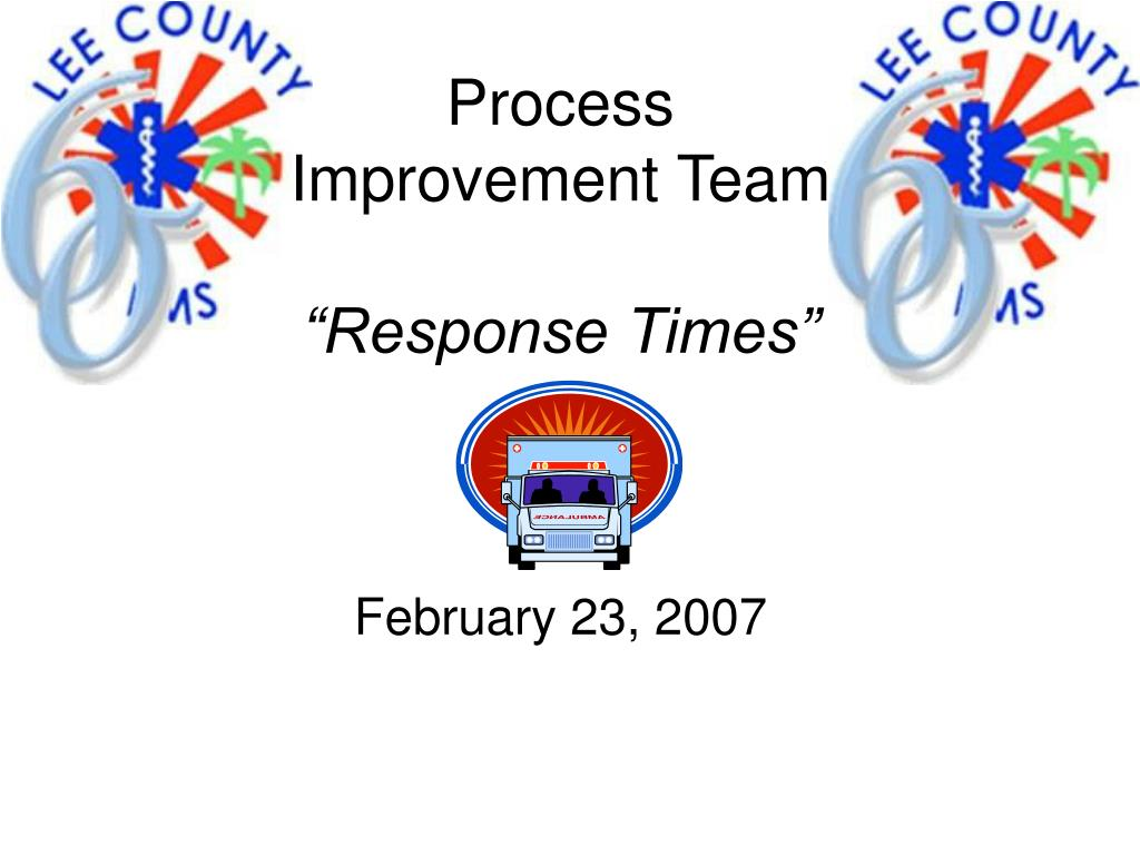 process improvement team response times l.
