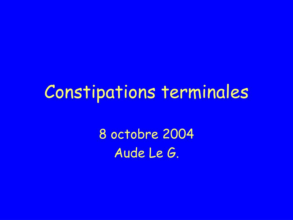constipations terminales l.