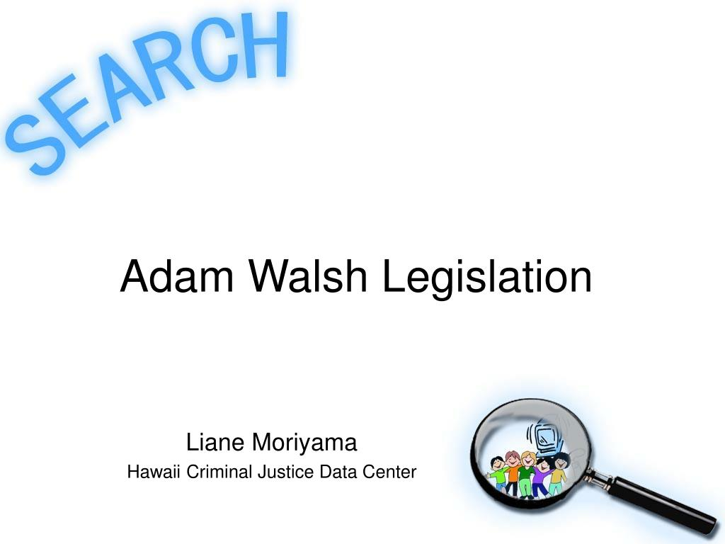 adam walsh legislation l.