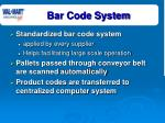 bar code system