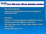 how wal mart affects dometic workers33
