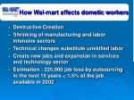 how wal mart affects dometic workers34