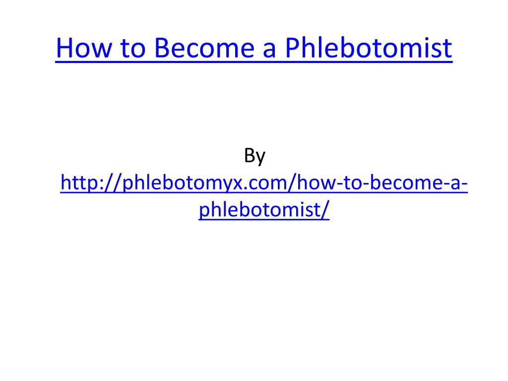 how to become a phlebotomist l.