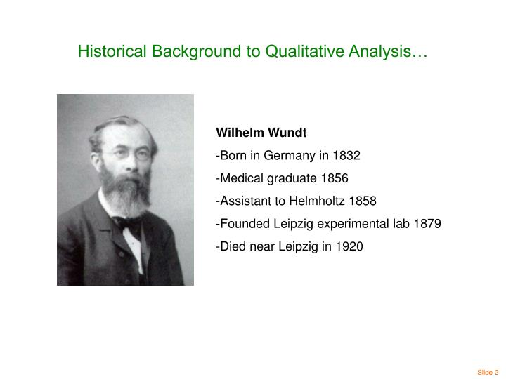 Historical Background to Qualitative Analysis…