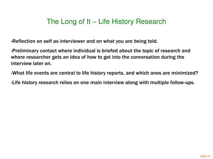 The Long of It – Life History Research
