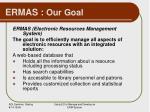 ermas our goal