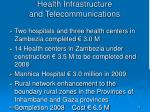 health infrastructure and telecommunications
