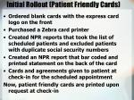initial rollout patient friendly cards