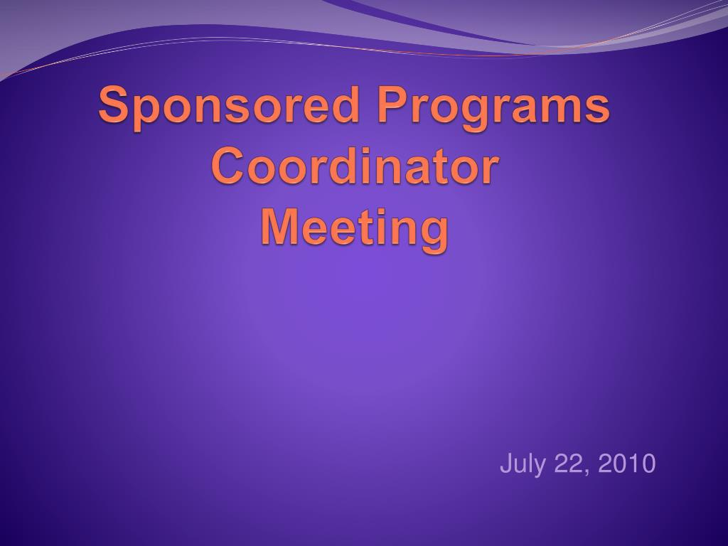 sponsored programs coordinator meeting l.