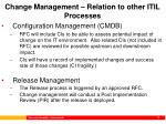 change management relation to other itil processes42