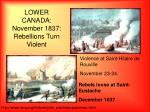 lower canada november 1837 rebellions turn violent