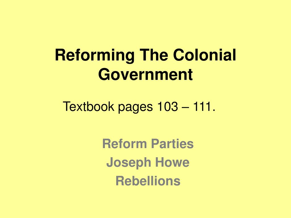 reforming the colonial government l.