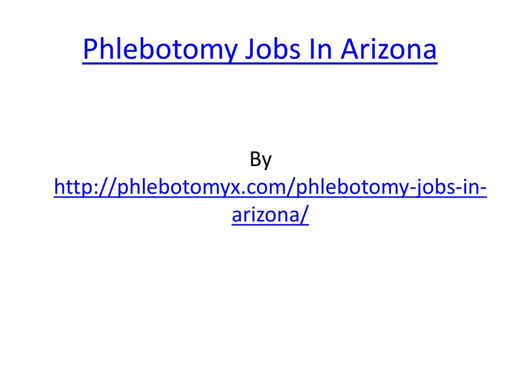 phlebotomy jobs in arizona l.
