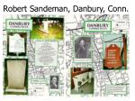 robert sandeman danbury conn