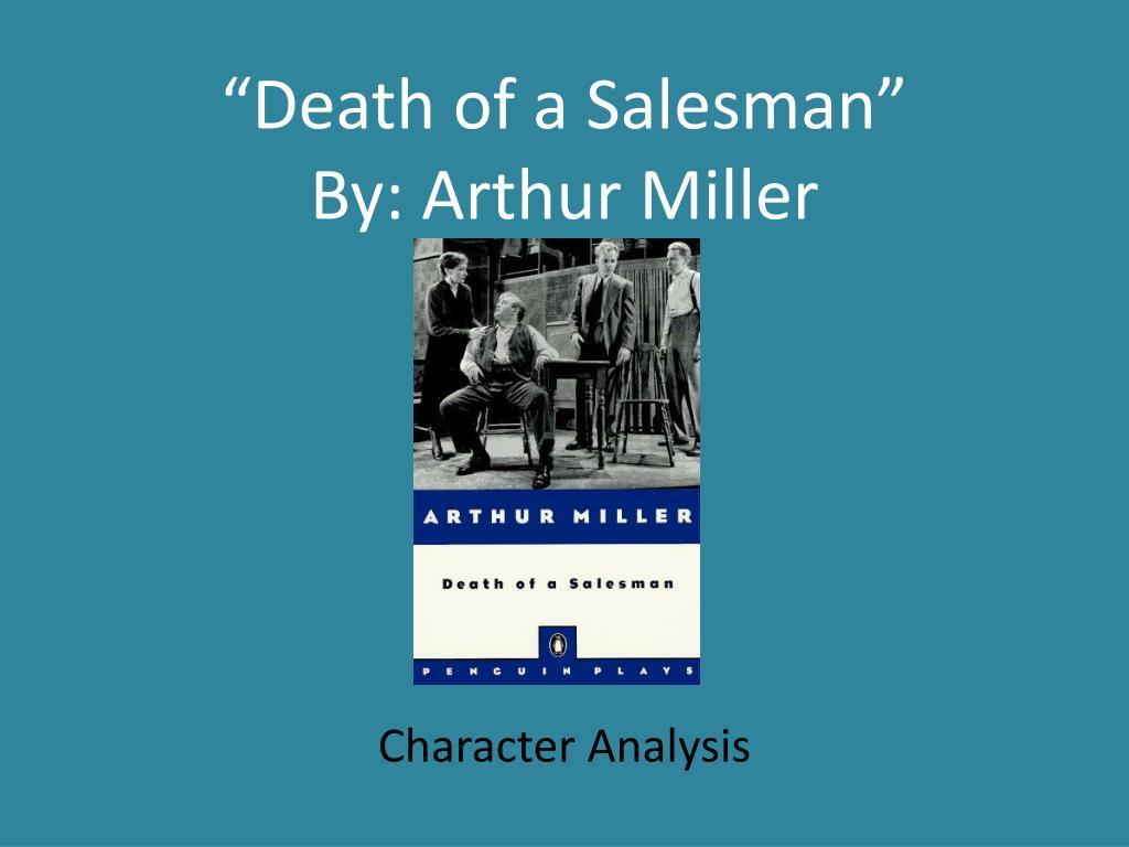 death of a salesman by arthur miller l.