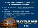 the decisiveness of commitment