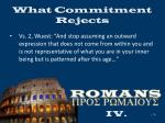 what commitment rejects17