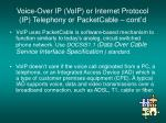 voice over ip voip or internet protocol ip telephony or packetcable cont d