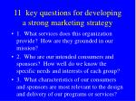 11 key questions for developing a strong marketing strategy