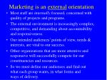 marketing is an external orientation