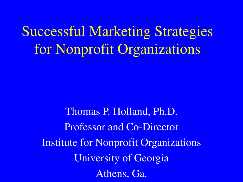 successful marketing strategies for nonprofit organizations l.