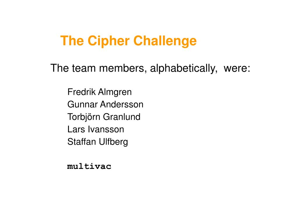 the cipher challenge l.