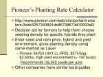 pioneer s planting rate calculator